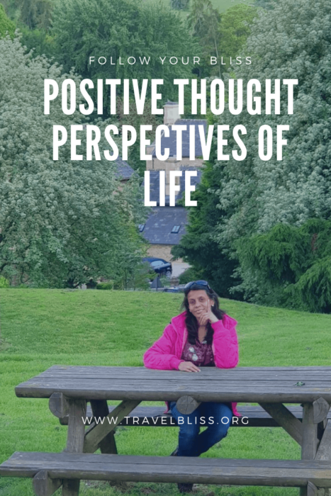Positive Thought Perspectives of life.