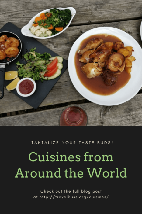 Cuisines From Around the World