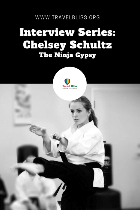 Travel Bliss Interview Series - Chelsey Schultz - The Ninja Gypsy